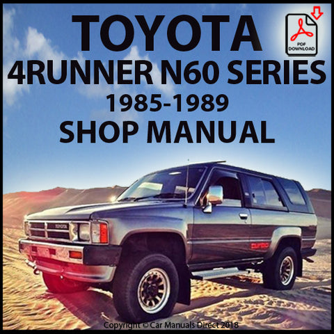 TOYOTA 4Runner and Surf N60 Series 1985-1989 Shop Manual | carmanualsdirect