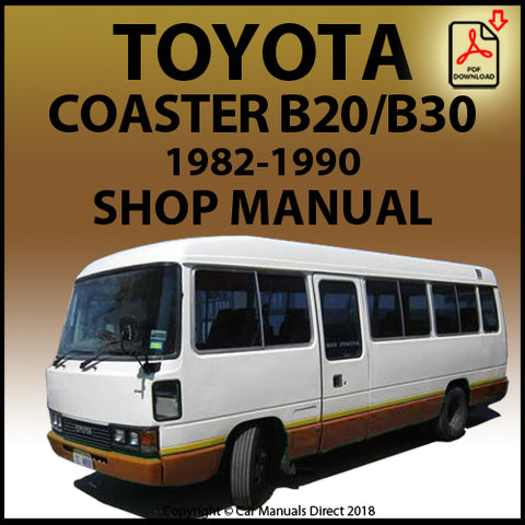 TOYOTA Coaster B20 and B30 Series 1982-1990 Shop Manual | carmanualsdirect