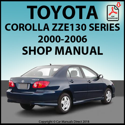 TOYOTA Corolla ZZE130 2000-2006 Shop Manual | carmanualsdirect