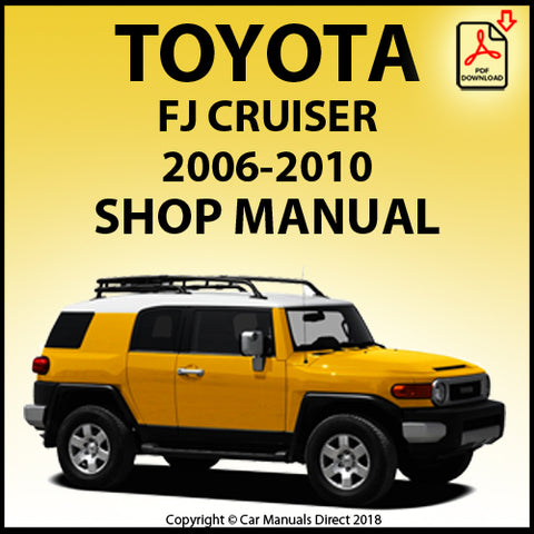 TOYOTA FJ Cruiser XJ10 2006-2010 Shop Manual | carmanualsdirect
