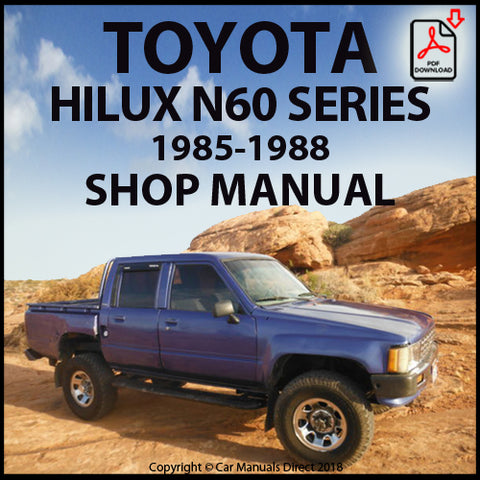 TOYOTA Hilux 1985-1988 N60 Series Shop Manual } carmanualsdirect