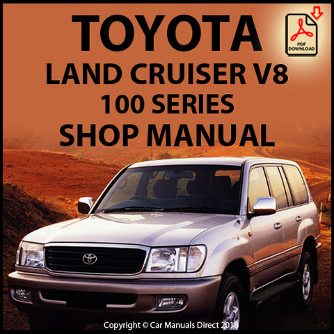 TOYOTA Land Cruiser V8 100 Series Shop Manual