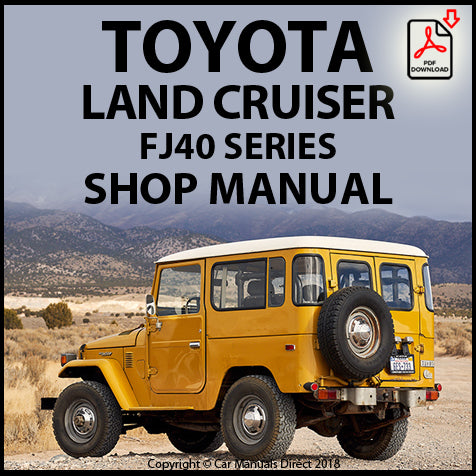 TOYOTA Land Cruiser FJ40 Workshop Manual | carmanualsdirect