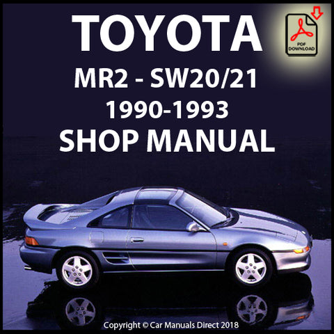 TOYOTA MR2 SW20/21 1990-1993 Shop Manual | carmanualsdirect