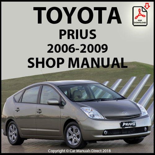 TOYOTA Prius XW20 2006-2009 Shop Manual | carmanualsdirect