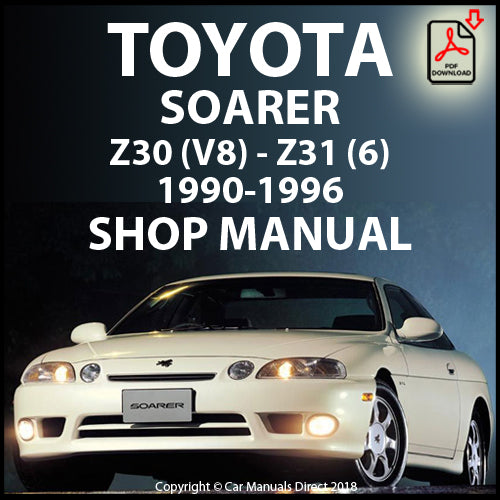 TOYOTA Soarer Z30 and Z31 1991-2000 Shop Manual | carmanualsdirect
