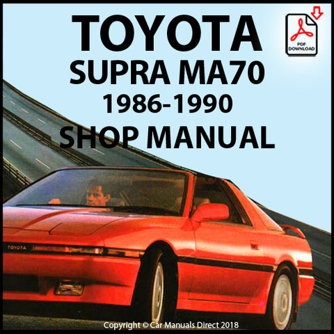 TOYOTA Supra MA70 1986-1990 Shop Manual | carmanualsdirect