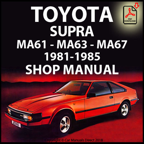 TOYOTA Supra MA61, MA 63, MA67 1981-1985 Shop Manual | carmanualsdirect