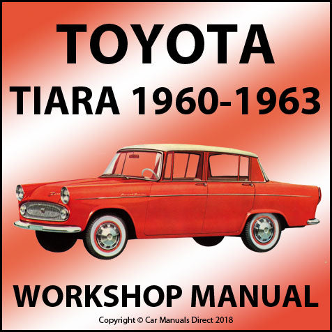 TOYOTA Tiara 1960-1963 Workshop Manual
