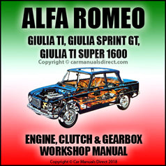 ALFA ROMEO Giulia TI, Giulia Sprint GT and Giulia TI Super 1600 Mechanical Workshop Manual