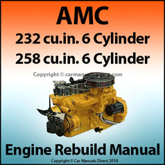 AMC 232 & 258 6 Cylinder Engine Overhaul Service Manual
