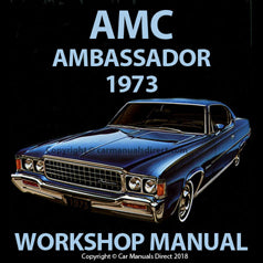 AMC Ambassador 1973 Workshop Manual