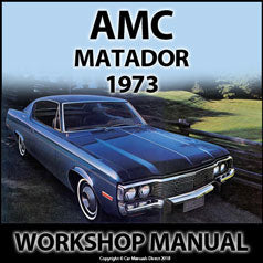 AMC Matador 1973 Workshop Manual