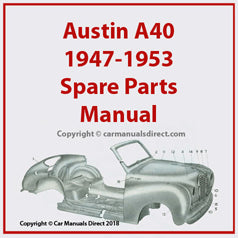 AUSTIN A40 1947-1953 Spare Parts Manual | carmanualsdirect
