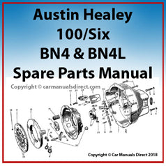 AUSTIN Healey 100/Six Spare Parts Manual