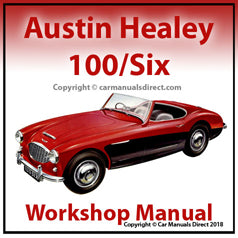 AUSTIN Healey 100/Six 1956-1959 Workshop Manual