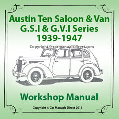 AUSTIN TEN Saloon & Van 1939-1947 Workshop Manual