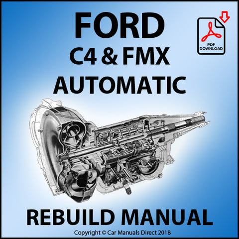 FORD C4 & FMX Automatic Transmission Rebuild and Service Manual | carmanualsdirect