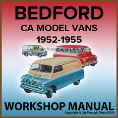 BEDFORD CA Van 1952-1955 Workshop Manual | carmanualsdirect