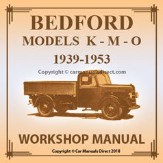 BEDFORD K - M - O Series 1939-1953 Workshop Manual