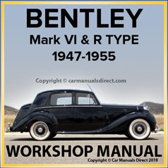 BENTLEY Mark 6 & R Type 1946-1955 Comprehensive Factory Workshop Manual | carmanualsdirect