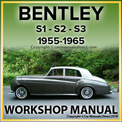 BENTLEY S1, S2, S3 1955-1965 Comprehensive Factory Workshop Manual | carmanualsdirect