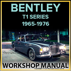 BENTLEY T1 Series 1965-1976 Comprehensive Workshop Manual