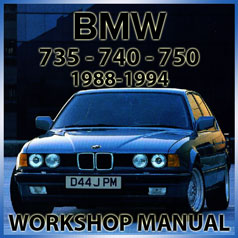 BMW E32 735i, 735iL, 740i, 740iL, 750iL 1988-1994 Workshop Manual