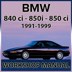 BMW E31 840i, 850i and 850Ci Workshop Manual | carmanualsdirect