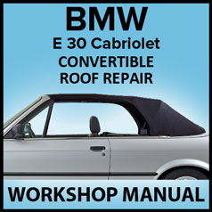 BMW E30 Electric / Hydraulic Convertible Top Repair Manual