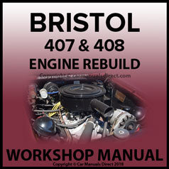 BRISTOL 407 & 408 V8 Engine Overhaul Service Manual