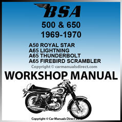 BSA 500 and 650 1969-1970 Workshop Manual
