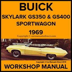 BUICK Special Deluxe, GS 350, Skylark, Skylark Custom, Sport Wagon, GS 400 1969 Workshop Manual