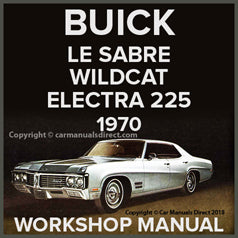 BUICK Lesabre, Wildcat, Electra 225 1970 Workshop Manual
