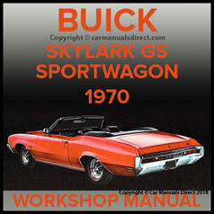 BUICK Skylark, Sport Wagon. Skylark 350, GS, Skylark Custom, GS 455 1970 Workshop Manual