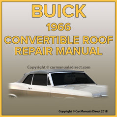 BUICK LeSabre, Wildcat, Electra, Skylark 1966 Convertible Roof Service and Repair Manual