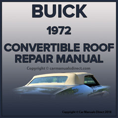 BUICK GS, Skylark, LeSabre, Centurion 1972 Convertible Roof Service and Repair Manual