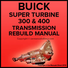 BUICK Super Turbine 300 & 400 Automatic Transmission Factory Shop Manual