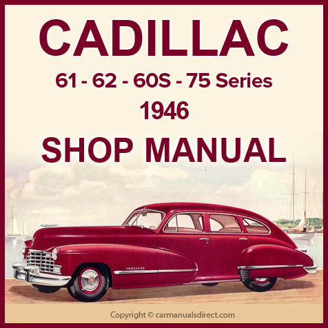 CADILLAC 1946 Series 60S, 61, 62, 75 and 86 Factory Shop Manual | carmanualsdirect