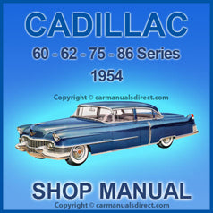 CADILLAC Series 60, 62, 75 and 86 1954 Workshop Manual