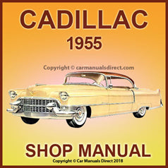 CADILLAC 1955 Series 60, 62, 75 Factory Shop Manual