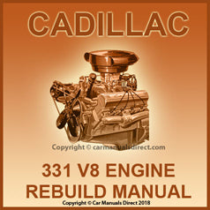 CADILLAC 331 V8 Factory Engine Rebuild Shop Manual