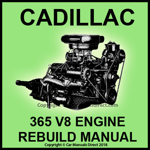 CADILLAC 365 V8 Factory Engine Rebuild Shop Manual | carmanualsdirect