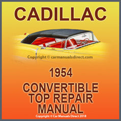 CADILLAC 1954 Convertible Roof Repair Factory Shop Manual