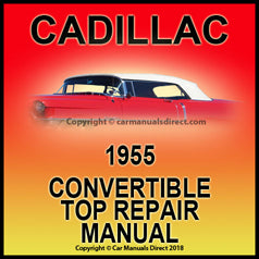 CADILLAC 1955 Convertible Roof Repair Factory Shop Manual