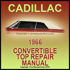 CADILLAC 1966 Convertible Roof Repair Factory Shop Manual