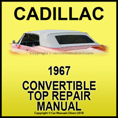CADILLAC 1967 DeVille Convertible Roof Repair Workshop Manual