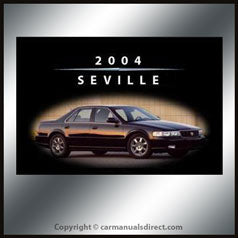 Cadillac Seville 2004 Owners Hand Book - FREE!