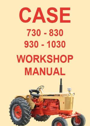 CASE 730, 830, 930, 1030 Tractor Shop Manual