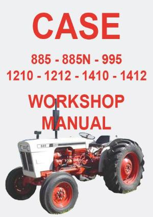 CASE 885, 885N, 995, 1210, 1212, 1410, 1412 Tractor Shop Manual